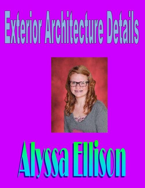 Ellison Exterior Architecture Details