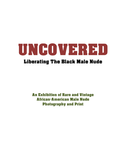 UNCOVERED: Liberating The Black Male Nude