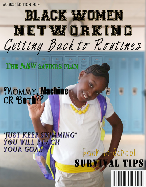 BWN Magazine August 2014 Edition - Getting Back to Routines