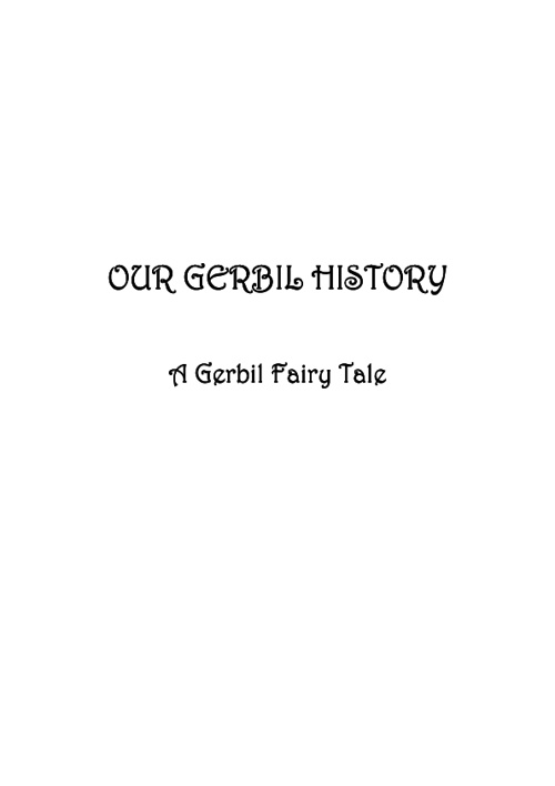 Our Gerbil History