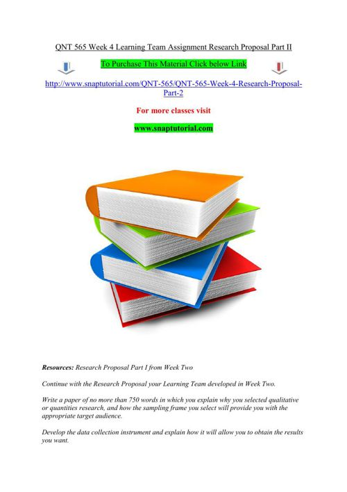 QNT 565 Week 4 Learning Team Assignment Research Proposal Part I