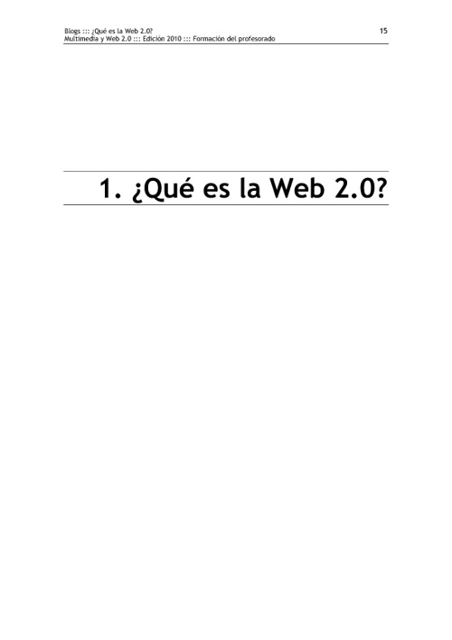Copy of Módulo I. Blogs: 1. ¿Qué es la web 2.0?