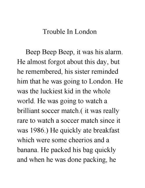 Trouble In London