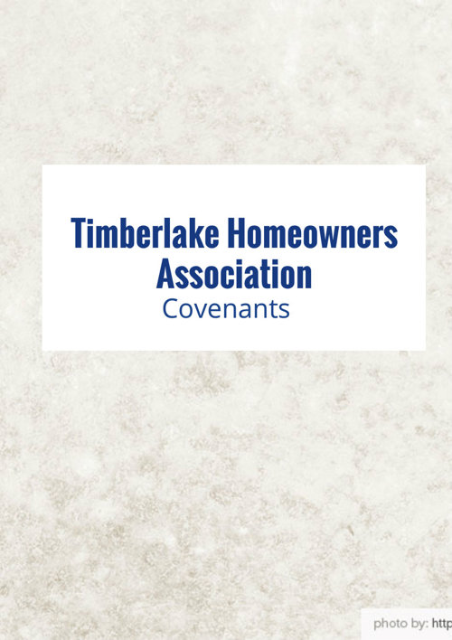 Timberlake Homeowners Association Covenants