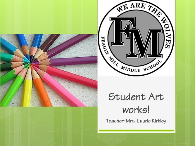Student Art work FMMS