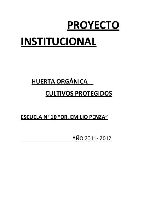 "PROYECTO INSTITUCIONAL ""HUERTA ORGÁNICA"""