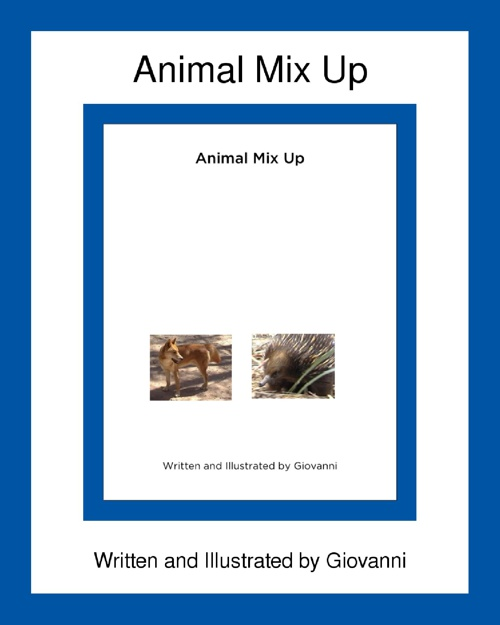My Mixed-Up Animal by Giovanni