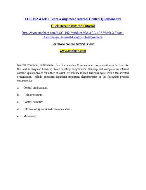 ACC 492 Week 2 Team Assignment Internal Control Questionnaire