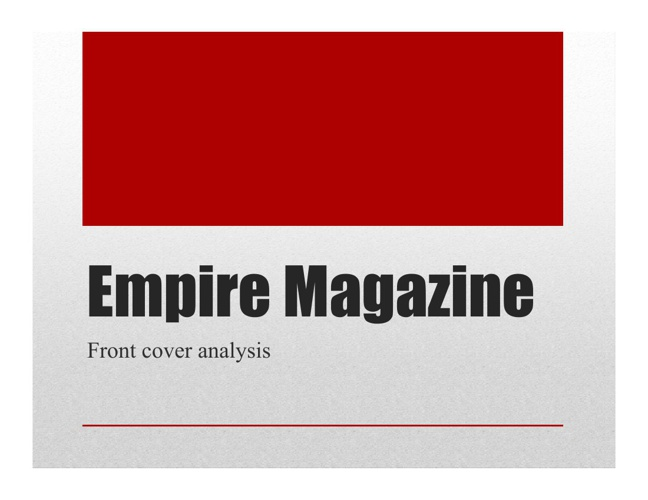 Empire Magazine Analysis