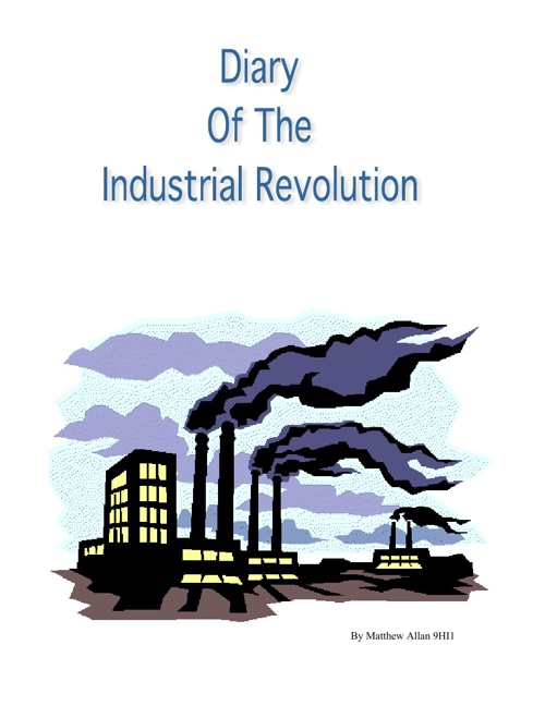 Industrial revolution By Matthew Allan 9HI1