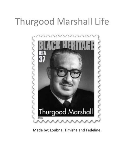 Thurgood Marshall life