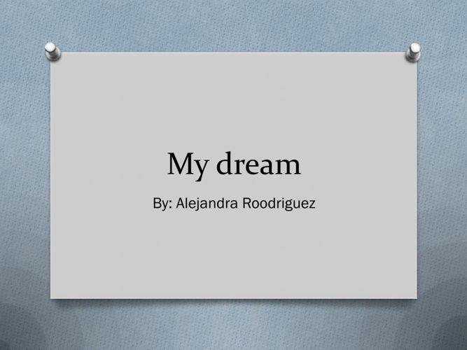 My dream(final)