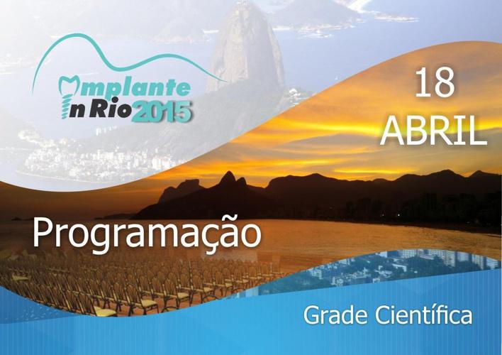 Implante in Rio 2015 - Grade Cientifica 18 de Abril