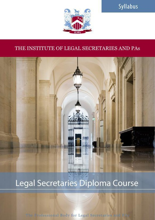 ILSPA's Legal Secretaries Diploma Course Syllabus