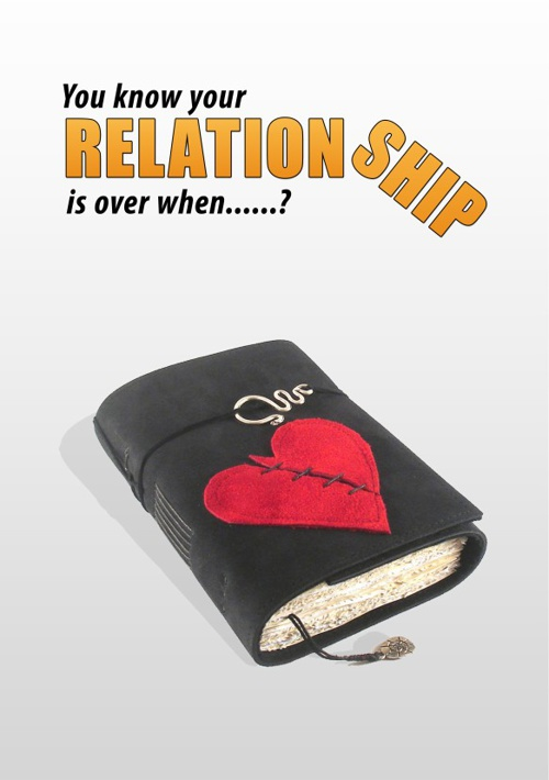 YOUR RELATIONSHIP IS OVER WHEN......