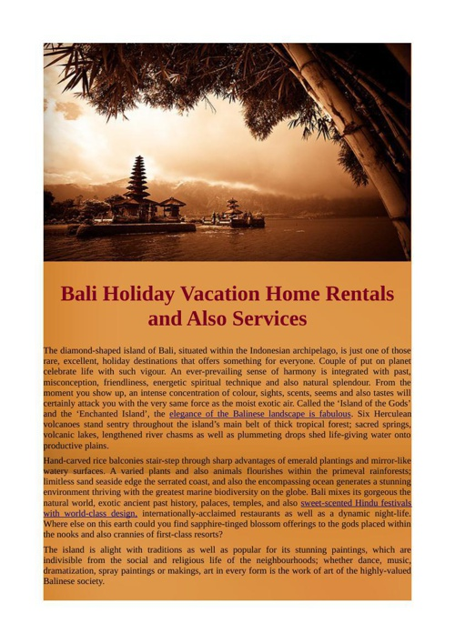 Bali Holiday Vacation Home Rentals and Also Services