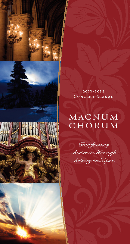 Magnum Chorum 2011-2012 Season Brochure