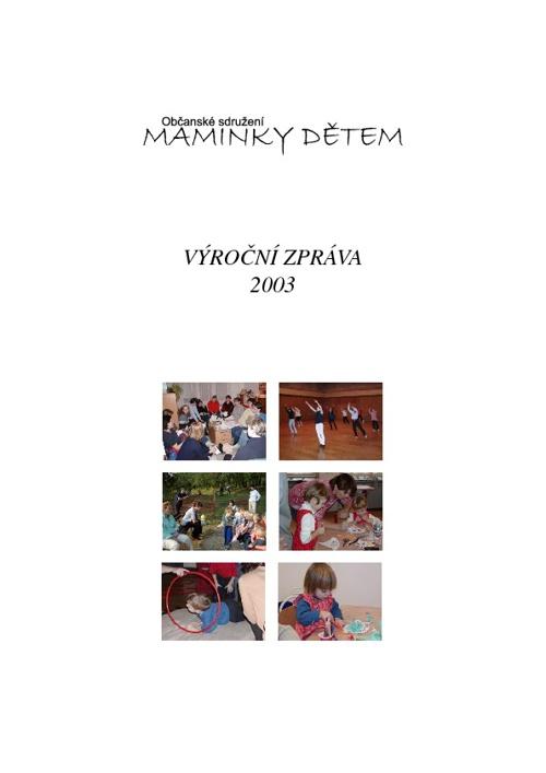 Výroční zpráva za rok 2003