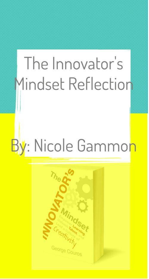 Innovator's Mindset Reflection