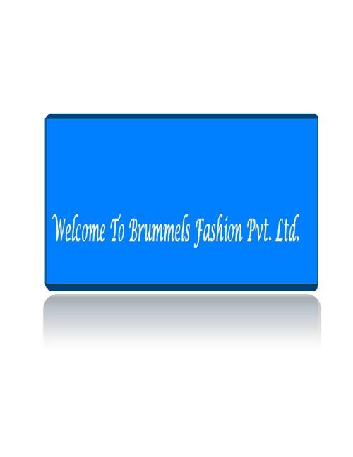 Brummels Fashion Pvt. Ltd.