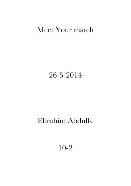 Meet your match Ebrahim abdulla