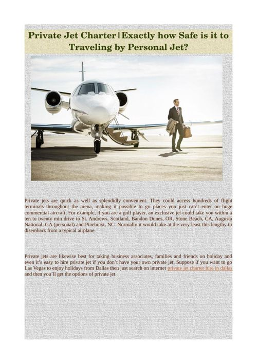 Private Jet Charter|Exactly how Safe is it to Traveling by Perso