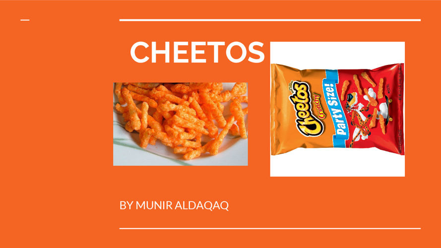 Munir Cheetos Presentation