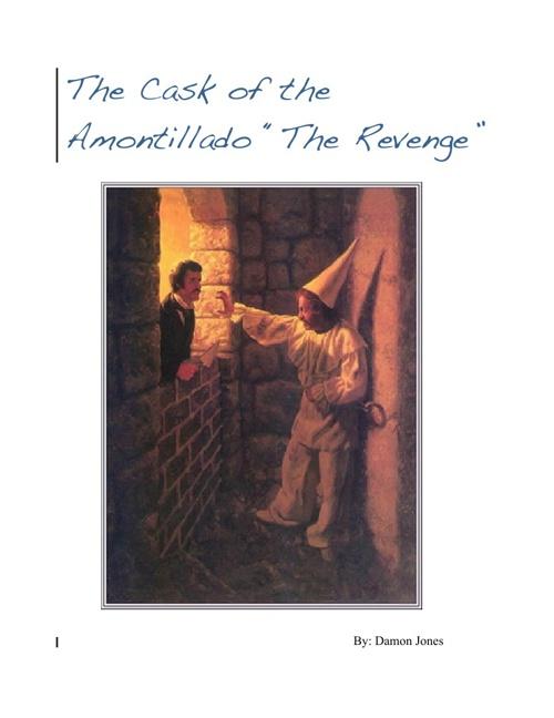 "The Cask of the Amontillado ""The Revenge"""