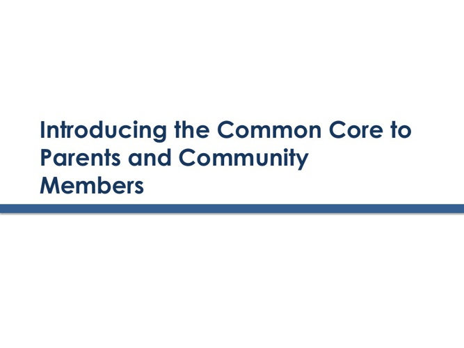 Introducing the Common Core to Community Members