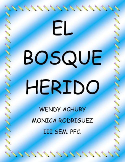 EL BOSQUE HERIDO
