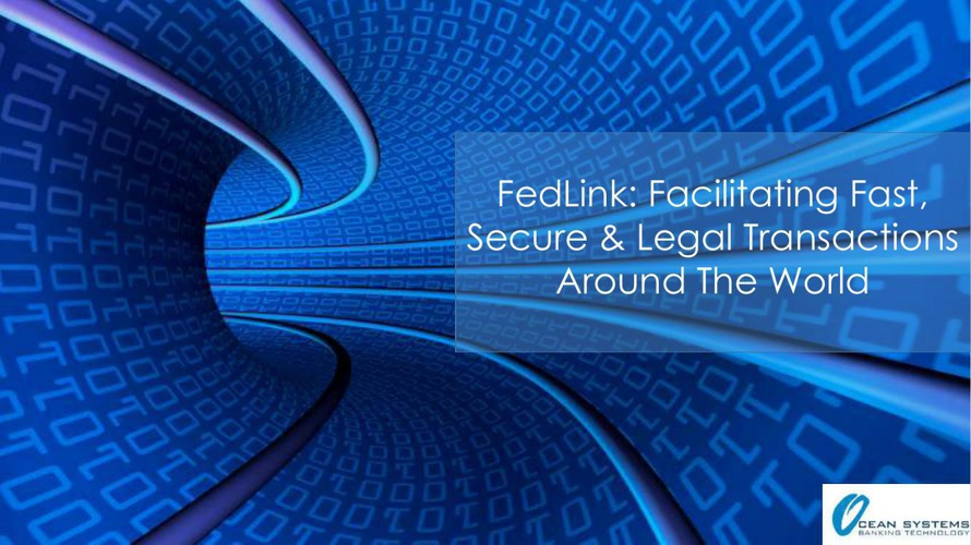 FedLink: Facilitating Fast, Secure & Legal Transactions Around t