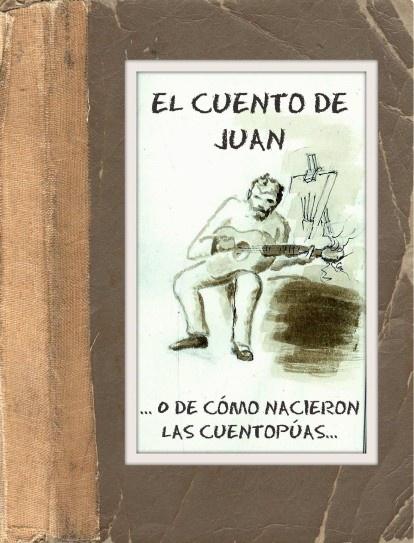 EL CUENTO DE JUAN (www.cuentopia.vze.com)