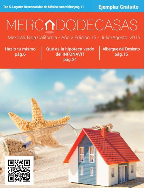 Revista Mercado de Casas, Edición 15 - Julio / Agosto 2015