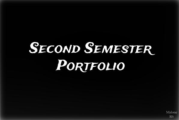 Semester 2 Final Malone R6