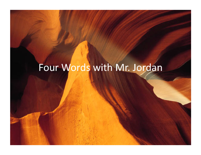 Mr. Jordan Interview