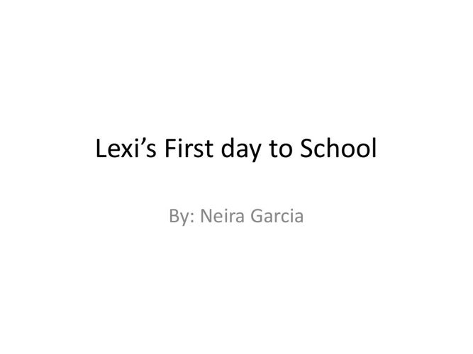 Lexi First day to School