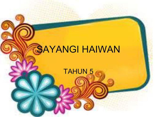 SAYANGI HAIWAN