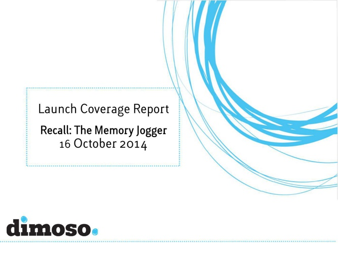 Launch Coverage Report: Recall, The Memory Jogger