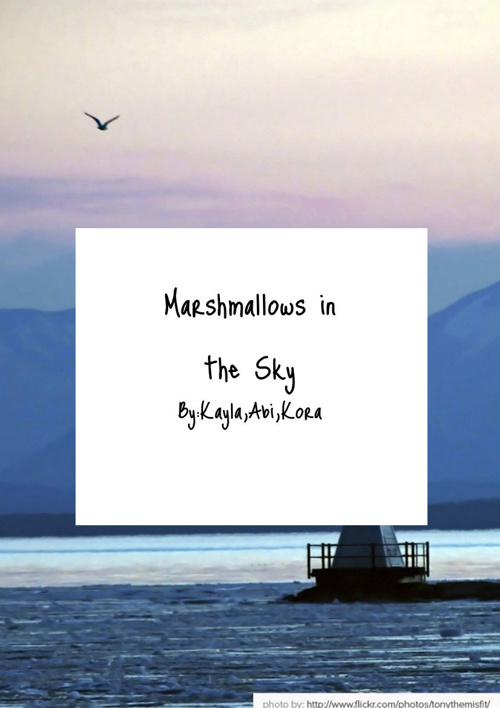 Marshmallows in the Sky