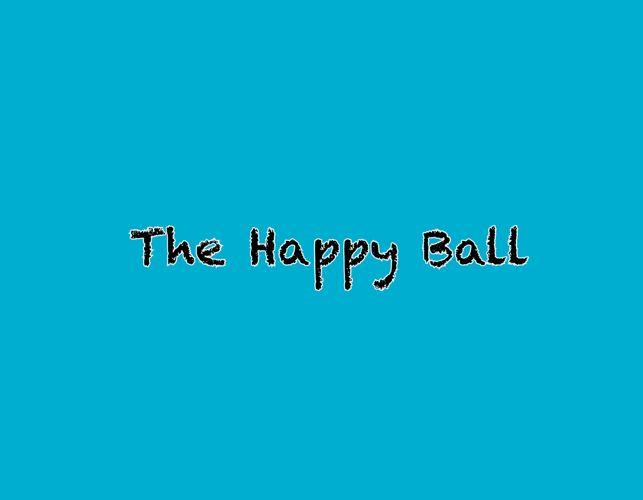 The Happy Ball