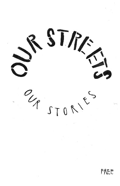 OUR STREETS