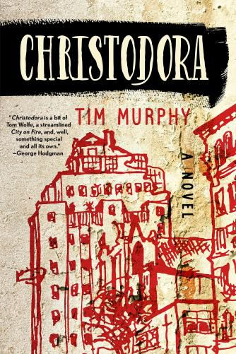 Christodora by Tim Murphy (Excerpt)