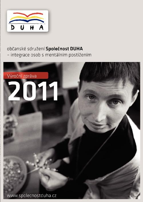 Výroční zpráva Společnost DUHA 2011