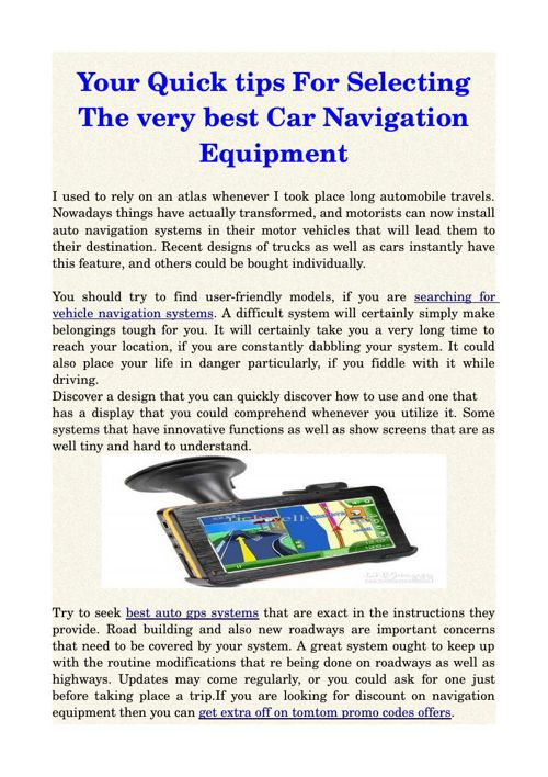 Your Quick tips For Selecting The very best Car Navigation Equip