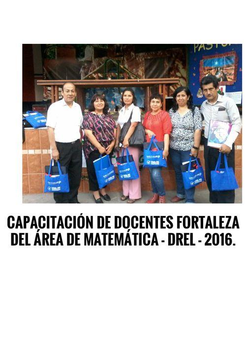 CAPACITACIÓN DE DOCENTES FORTALEZA - DREL - 2 016