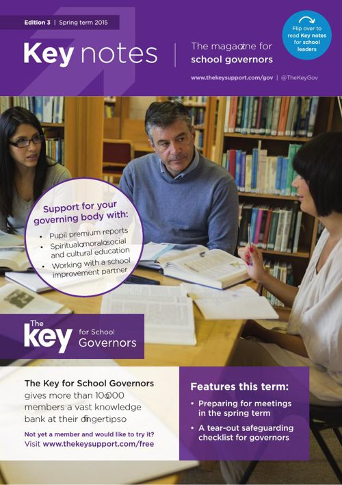 Key notes | The magazine for school governors | 3