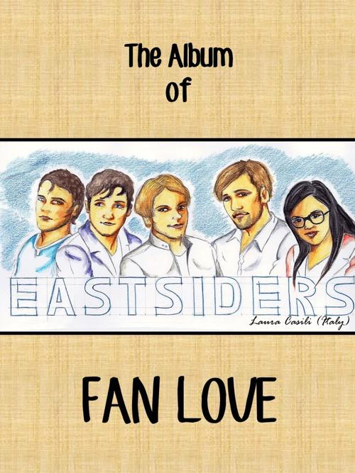 EastSiders Album of Fan Love