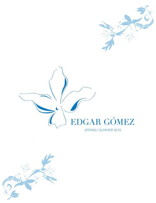 Copy of Edgar Gómez Spring | Summer 2013 Lookbook