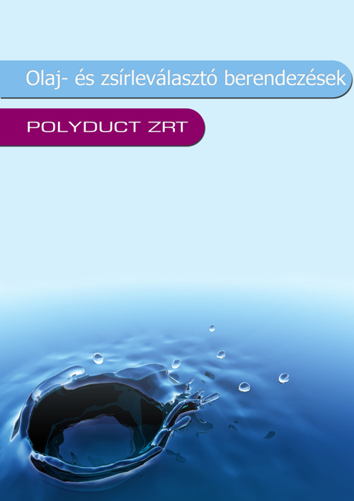 Olaj- és zsírelválasztó katalógus 2012 POLYDUCT