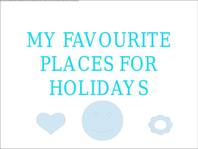 My favourite places for holidays